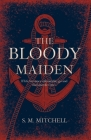 The Bloody Maiden Cover Image