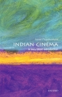 Indian Cinema: A Very Short Introduction (Very Short Introductions) Cover Image
