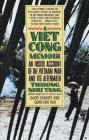 A Vietcong Memoir: An Inside Account of the Vietnam War and Its Aftermath Cover Image