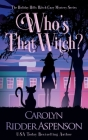 Who's That Witch?: A Holiday Hills Witch Cozy Mystery Cover Image