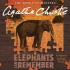 Elephants Can Remember: A Hercule Poirot Mystery (Hercule Poirot Mysteries (Audio) #1972) Cover Image