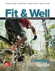 Fit & Well Alternate Edition: Core Concepts and Labs in Physical Fitness and Wellness Loose Leaf Edition with Connect Access Card Cover Image