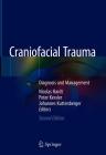 Craniofacial Trauma: Diagnosis and Management Cover Image