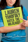 Lauren Yanofsky Hates the Holocaust Cover Image
