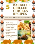 5 Barbecue Grilled Chicken Recipes - Yummy, Savory, Delicious Food For Your Taste Buds - Brown Gold White Illustration Cover Image