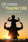 Life Lessons from a Preacher's Kid: Your Destiny Is Within Reach Cover Image