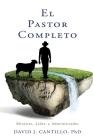 El Pastor Completo: Ministro, Líder, y Administrador Cover Image