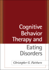 Cognitive Behavior Therapy and Eating Disorders Cover Image