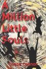 A Million Little Souls Cover Image