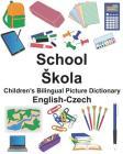 English-Czech School/Skola Children's Bilingual Picture Dictionary Cover Image