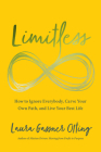Limitless: How to Ignore Everybody, Carve Your Own Path, and Live Your Best Life Cover Image