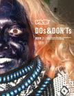 VICE DOs & DON'Ts 2: 17 Years of Street Fashion Critiques Cover Image