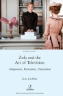 Zola and the Art of Television: Adaptation, Recreation, Translation (Transcript #3) Cover Image