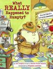 What Really Happened to Humpty? Cover Image