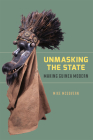 Unmasking the State: Making Guinea Modern Cover Image