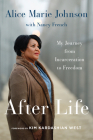 After Life: My Journey from Incarceration to Freedom Cover Image