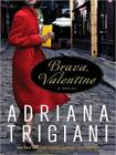 Brava, Valentine: A Novel Cover Image