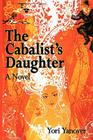 The Cabalist's Daughter: A Novel of Practical Messianic Redemption Cover Image