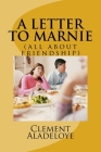 A Letter To Marnie: (all about friendship) Cover Image