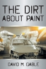 The Dirt about Paint Cover Image