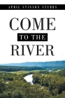 Come to the River Cover Image