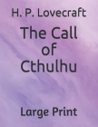The Call of Cthulhu: Large Print Cover Image
