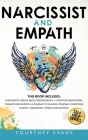 Narcissist and Empath: This book includes: Narcissistic Abuse and Codependency + Cognitive Behavioral Therapy and Empath. A Journey to Change Cover Image
