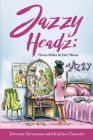 Jazzy Headz: Three Miles In Her Shoes Cover Image