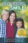 Live. Laugh. Smile: Myths and Truths About Today's Orthodontics and How to Prepare for Your Child's Smile Cover Image