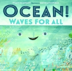 Ocean! Waves for All (Our Universe #4) Cover Image