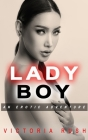 Ladyboy: An Erotic Adventure Cover Image