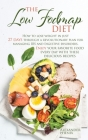 The low Fodmap diet: How to lose weight in just 27 days through a revolutionary plan for managing IBS and digestive disorders. Enjoy your f Cover Image