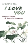 I Wanted to Say . . . I Love You Cover Image
