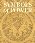 Symbols of Power: Luxury Textiles from Islamic Lands, 7th–21st Century Cover Image