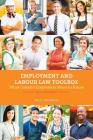Employment and Labour Law Toolbox, 2/E: What Ontario Employers Need to Know Cover Image