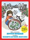 Life with Mii Vol. 2: Everyday cat stories Cover Image