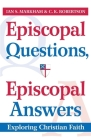 Episcopal Questions, Episcopal Answers: Exploring Christian Faith Cover Image