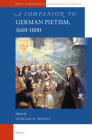 A Companion to German Pietism, 1660-1800 (Brill's Companions to the Christian Tradition #55) Cover Image
