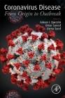 Coronavirus Disease: From Origin to Outbreak Cover Image