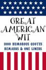 Great American Humor: 1000 Funny Jokes, Clever One-Liners & Witty Sayings (Little Book. Big Idea.) Cover Image