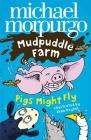 Pigs Might Fly! (Mudpuddle Farm) Cover Image