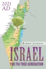 Israel: The Fig Tree Generation Cover Image