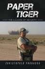 Paper Tiger: The Illusion of Security Cover Image