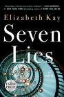 Seven Lies: A Novel Cover Image
