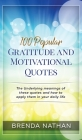 100 Popular Gratitude and Motivational Quotes Cover Image