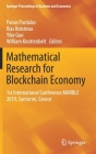 Mathematical Research for Blockchain Economy: 1st International Conference Marble 2019, Santorini, Greece (Springer Proceedings in Business and Economics) Cover Image