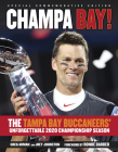 Champa Bay: The Tampa Bay Buccaneers' Unforgettable 2020 Championship Season Cover Image