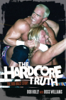 The Hardcore Truth: The Bob Holly Story Cover Image