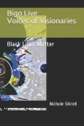 Bigo Live Voices of Visionaries!: Black Lives Matter Cover Image