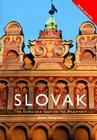 Colloquial Slovak: The Complete Course for Beginners [With Paperback Book] Cover Image